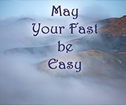 May Your Fast Be Easy